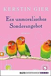 Ein unmoralisches Sonderangebot: Roman (Allgemeine Reihe. Bastei Lübbe Taschenbücher)