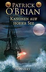 Kanonen auf hoher See: Historischer Roman (Ein Jack-Aubrey-Roman 6)