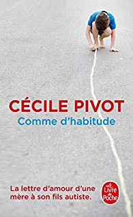 Comme d'habitude par Cécile Pivot