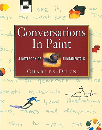 Conversations in Paint por Charles Dunn