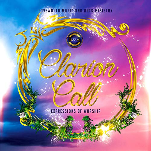 Clarion Call: Expressions of Worship Clarion Call