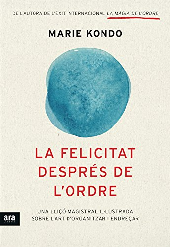La felicitat després de l'ordre (Catalan Edition) por Marie Kondo