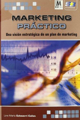 Marketing práctico. por Lina Maria Echeverri Canas