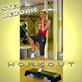 Step & Aerobic Workout 18 (130 BPM)