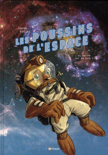 Poussins de l'espace, Tome 2 : J'ai marché sur la Lune