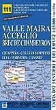 Image de Carta n. 111 Valle Maira, Acceglio, monte Chambeyron 1:25.000. Carta dei sentieri e dei rifugi. Serie monti