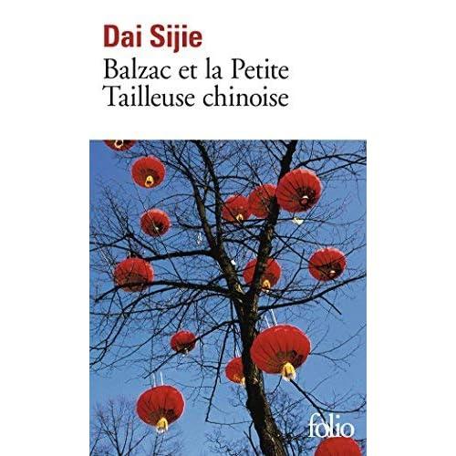 Balzac et la petite tailleuse chinoise (Folio) by Dai Sijie(2001-08-29)