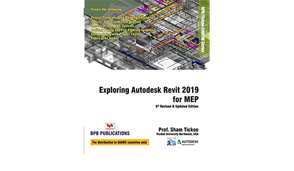 Exploring Autodesk Revit 2019 for MEP   6th Revised & Updated