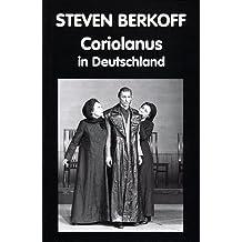 Coriolanus in Deutschland