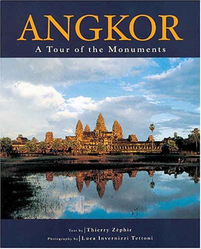 Angkor: A Tour of the Monuments por Thierry Zephir