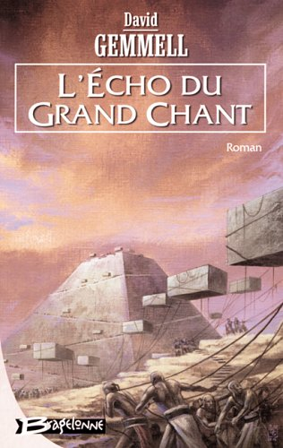 L'Écho du grand chant par David Gemmell