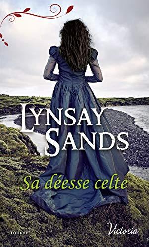 Sa déesse celte (Victoria) par [Sands, Lynsay]