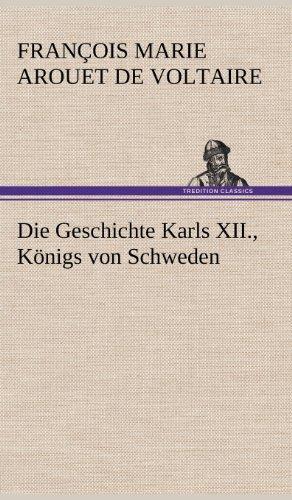 Die Geschichte Karls XII., Königs von Schweden