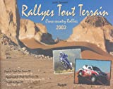 Rallyes tout terrain : Cross-country Rallies 2003