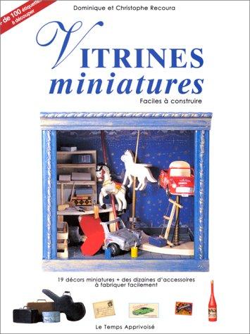 Vitrines miniatures faciles  construire