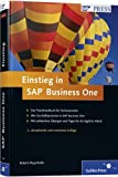 Einstieg in SAP Business One (SAP PRESS) by Robert Mayerhofer (2009-06-28)