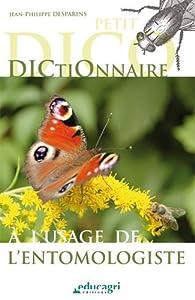 Dictionnaire à l'usage de l'entomologiste par Jean-Philippe Desparins