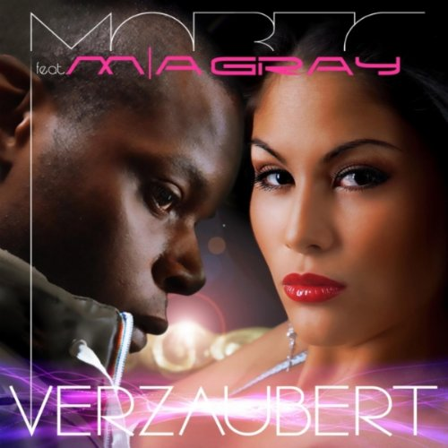 Verzaubert (feat. Mia Gray) [Remix]
