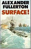 Surface! (Mayflower books)