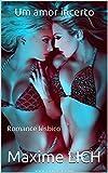 Um amor incerto: Romance lésbico (Portuguese Edition)
