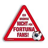 Kfz-AufkleberIch Bremse Nicht für Fortuna-Fans | Für mehr Spaß im Verkehr für alle FC Köln, Gladbach- & Fußball-Fans | Vereinsaufkleber - Lustiger Auto-Aufkleber - Witziger KFZ-Sticker