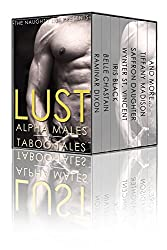 Lust: Alpha Males and Taboo Tales (The Naughty List Bundles Book 6) (English Edition)