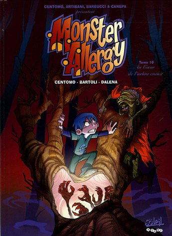 Monster Allergy, Tome 10 : Au Coeur de l'arbre creux