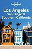 Los Angeles, San Diego and Southern California: Regional Guide (Lonely Planet Country & Regional Guides) by Sara Benson 3rd (third) Edition (2011)