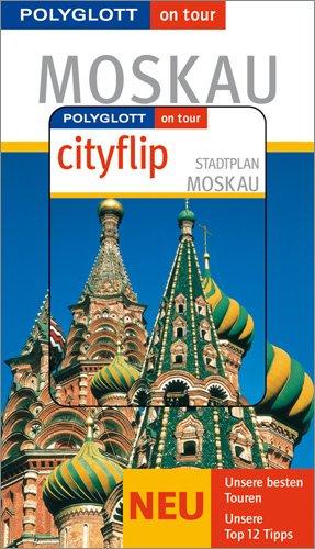 Preisvergleich Produktbild Moskau - Buch mit cityflip: Polyglott on tour Reiseführer