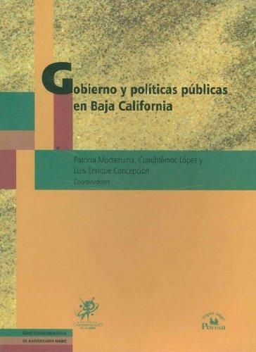 Gobierno y politicas publicas en Baja California / Government and Public Policy in Baja California