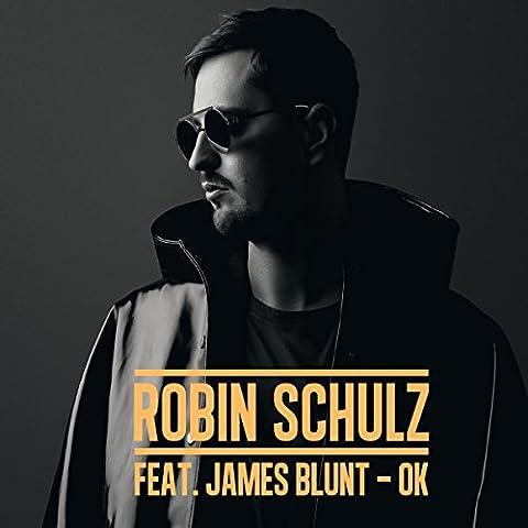 Ok von Robin Schulz Feat. James Blunt