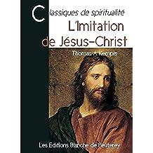 L'imitation de Jésus-Christ (Classiques de spiritualité)