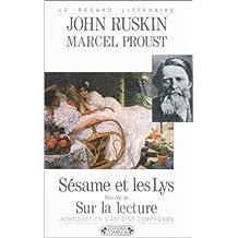 Sésame et les Lys. Précédé de Sur la lecture.