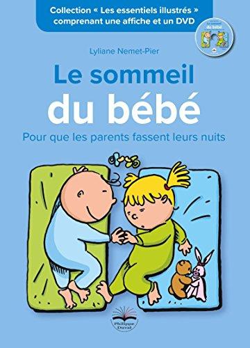 Le sommeil de bébé: Pour que les parents fassent leurs nuits. Comprenant une affiche et un DVD par Lyliane Nemet-Pier
