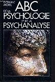 Relié - Abc de la psychologie et de la psychanalyse