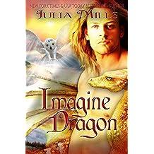 Imagine Dragon (Dragon Guard Book 32)