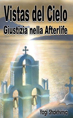Vistas del Cielo Giustizia nella Afterlife (Italian Edition)