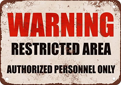 Warning restricted area Reproduction of Vintage Appearance Metal Metal plate, 12 x 18 Inches