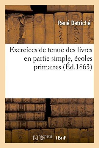 Exercices de tenue des livres en partie simple, coles primaires
