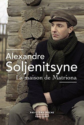 La Maison de Matriona par Alexandre SOLJENITSYNE