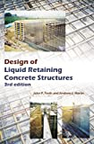 Design of Liquid Retaining Concrete Structures, Third Edition by John P. Forth (2014-07-24)