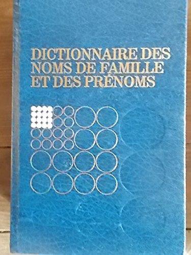 Dictionnaire des noms de famille et des prénoms. Suivi d'une introduction à l'héraldique par Hervé Pinoteau. 1980. Reliure de l'éditeur. 800 pages. (Dictionnaire, Héraldique)