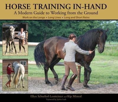 [(Horse Training In-hand : A Modern Guide to Working from the Ground Work on the Longe, Long Lines, Long and Short Reins)] [By (author) Ellen Schuthof-Lesmeister ] published on (July, 2009) (Line Longe)