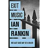 Exit Music: An Inspector Rebus Novel (A Rebus Novel)
