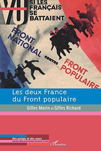 Les deux France du Front populaire : Chocs et contre-chocs