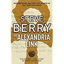 The Alexandria Link: Cotton Malone 1 by Steve Berry (2007-05-31)