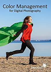 Color Management for Digital Photography (English Edition)