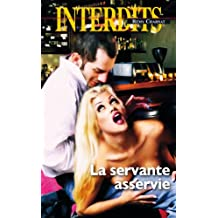 La servante asservie (Les Interdits t. 454)
