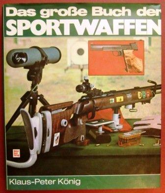 Das grosse Buch der Sportwaffen