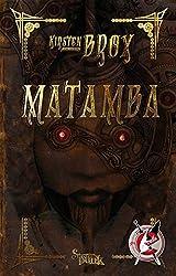 Matamba: Ein Steampunk-Roman